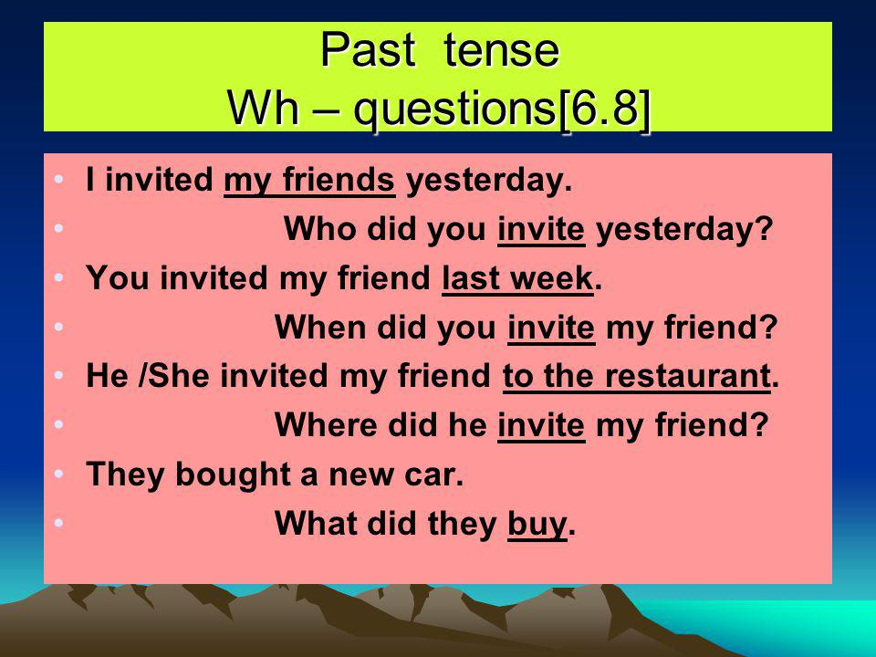 Past tense Wh – questions[6.8]